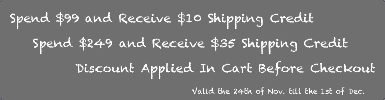 Spend $99 and Receive $10 Shipping Credit, Spend $249 and Receive $35 Shipping Credit, Discount Applied In Cart Before Checkout